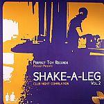 Shake A Leg Vol 2: Club Night Compilation