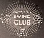 Electro Swing Club Vol 1