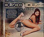 Disco House 2013/2