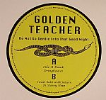 GOLDEN TEACHER - Do Not Go Gentle Into That Good Night