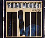 Round Midnight: Legendary Late Night Music
