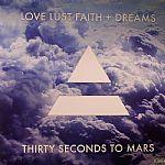 Love Lust Faith & Dreams