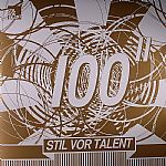 Stil Vor Talent 100 Part II