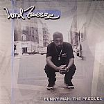 Funky Man: The Prequel