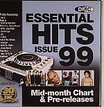 Essential Hits 99: Mid Month Chart & Pre Releases (Strictly DJ Only)