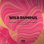 Wild Rumpus Remix EP