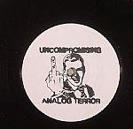 Uncompromising Analog Terror 1 & 2
