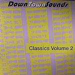 Downtown Sounds Classics Vol 2