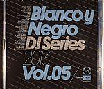 Blanco Y Negro DJ Series 2013 Vol 5