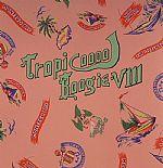 Tropicoool Boogie VIII
