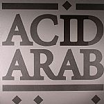 Acid Arab Collections EP 02