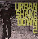 Urban Shake Down 2