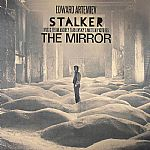 Stalker/The Mirror: Music From Andrey Tarkovsky's Motion Pictures (Soundtrack)