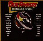 Dub Rockers Vol 1