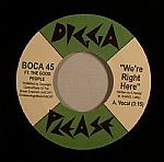 BOCA 45 feat THE GOOD PEOPLE - We're Right Here