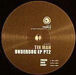 Underdog EP Part 2