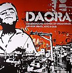 Daora: Underground Sounds Of Urban Brasil Hip Hop Beats Afro & Dub