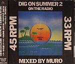 Dig On Summer 2 On The Radio