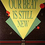 Our Beat Is Still New: Take One (2/4)