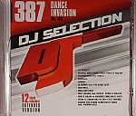 DJ Selection 387: Dance Invasion Vol 109