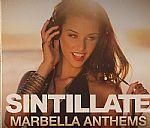 Sintillate Marbella Anthems