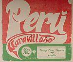 Peru Maravilloso: Vintage Latin Tropical & Cumbia