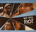 We Will Riot (Soundtrack)