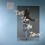 Don't Stop The Dance (Todd Terje/Idjut Boys/Grasshopper remixes)