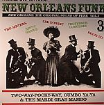 New Orleans Funk Vol 3: The Original Sound Of Funk (Two-Way-Pocky-Way, Gumbo Ya Ya & The Mardi Gras Mambo)