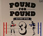 Pound For Pound Volume 3