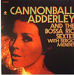 Cannonball Adderly & The Bossa Rio Sextet with Sergio Mendes (remastered)