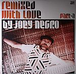 Joey NEGRO/VARIOUS - Remixed With Love By Joey Negro: Part A