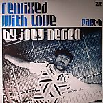 Joey NEGRO/VARIOUS - Remixed With Love By Joey Negro: Part B