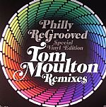 Philly Re Grooved Special Vinyl Edition: Tom Moulton Remixes