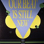 Our Beat Is Still New: Take One (3/4)