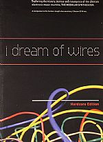 I Dream Of Wires: Hardcore Edition (DVD)