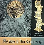 My Way Is The Spaceways