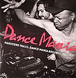 Dance Mania Hardcore Traxx: Dance Mania Records 1986-1997