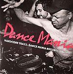 VARIOUS - Dance Mania Hardcore Traxx: Dance Mania Records 1986-1997
