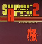 Super Funky Afro Breaks 2