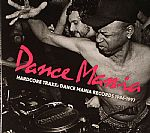 Dance Mania Hardcore Traxx: Dance Mania Records 1986-1997