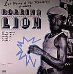 Lee Perry & His Upsetters Present Roaring Lion: 16 Untamed Black Art Masters & Dub Plates