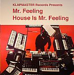 House Is Mr Feeling