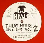 Thug Houz Anthems Vol 2