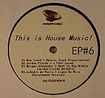 This Is House Music EP #6