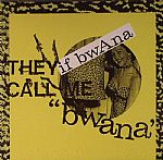 They Call Me Bwana