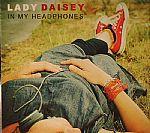 LADY DAISEY - In My Headphones