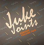 Juke Joints Remixes Vol 2