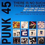 Punk 45: There Is No Such Thing As Society