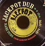 Jackpot Dub: Rare Dubs From Jackpot Records 1974-1976